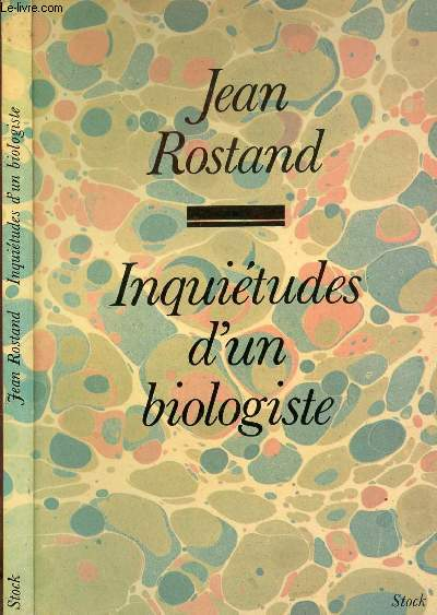 INQUIETUDES D'UN BIOLOGISTE
