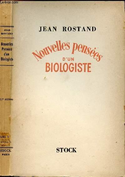 NOUVELLES PENSEES D'UN BIOLOGISTE