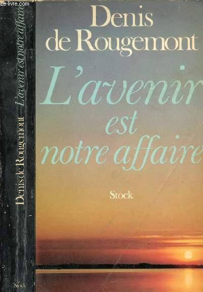L'AVENIR EST NOTRE AFFAIRE