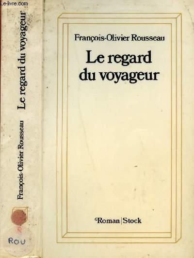 LE REGARD DU VOYAGEUR