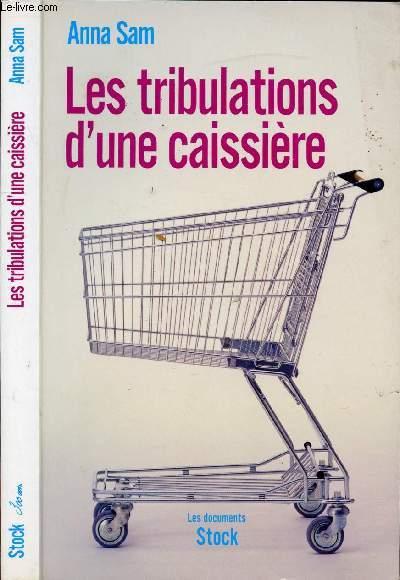 LES TRIBULATIONS D'UNE CAISSIERE