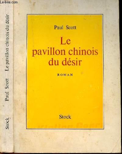 LE PAVILLON CHINOIS DU DESIR