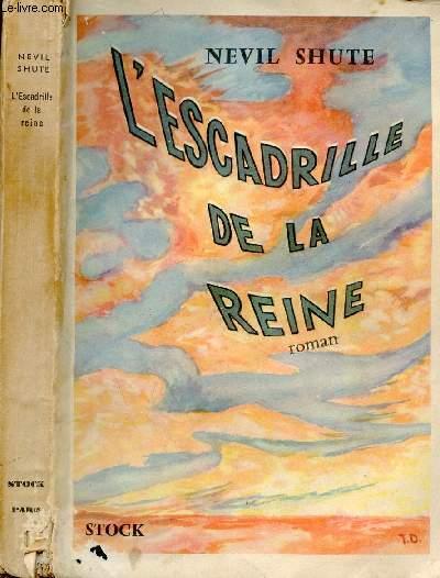 L'ESCADRILLE DE LA REINE