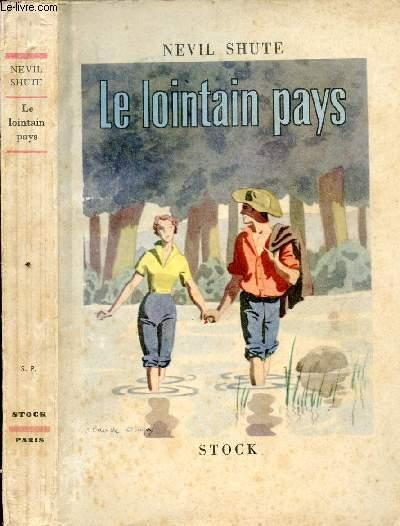LE LOINTAIN PAYS