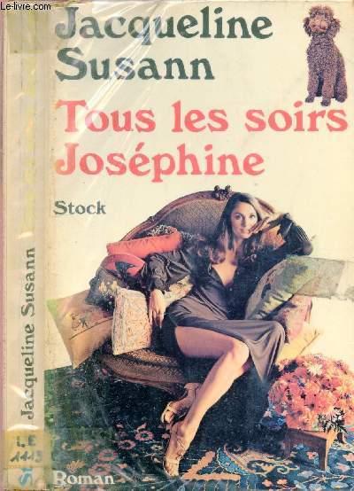 TOUS LES SOIRS JOSEPHINE