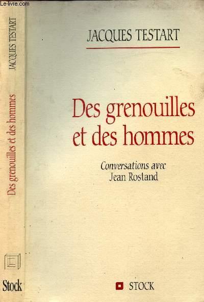 DES GRENOUILLES ET DES HOMMES