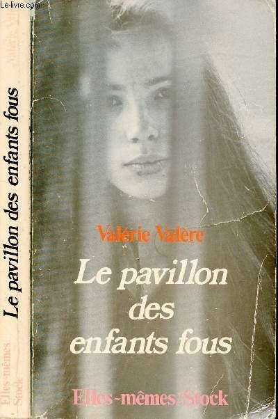 LE PAVILLON DES ENFANTS FOUS