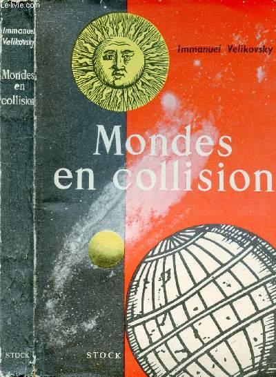 MONDES EN COLLISION