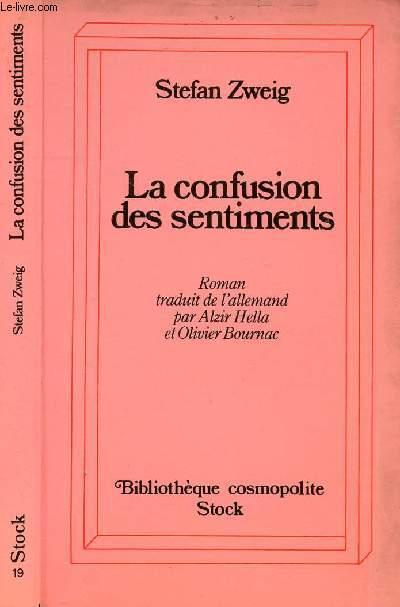 LA CONFUSION DES SENTIMENTS