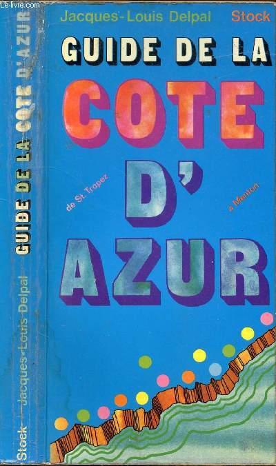 GUIDE DE LA COTE D'AZUR