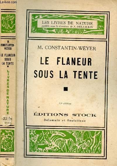 LE FLANEUR SOUS LA TENTE