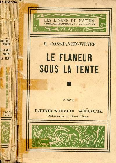 LE FLANNEUR SOUS LA TENTE