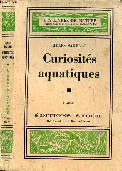 CURIOSITES AQUATIQUES
