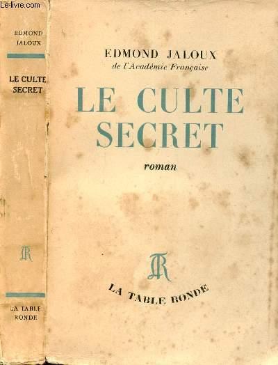 LE CULTE SECRET