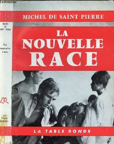 LA NOUVELLE RACE