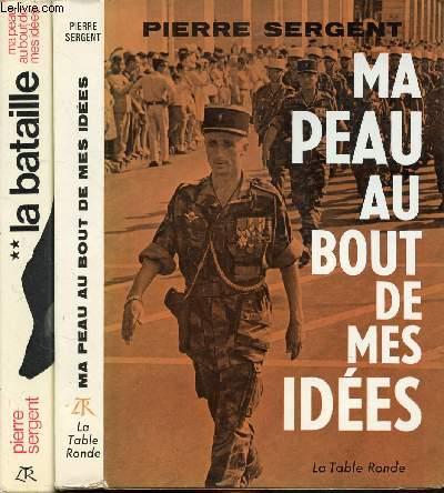 MA PEAU AU BOUT DE MES IDEES, , LA BATAILLE TOME I & II