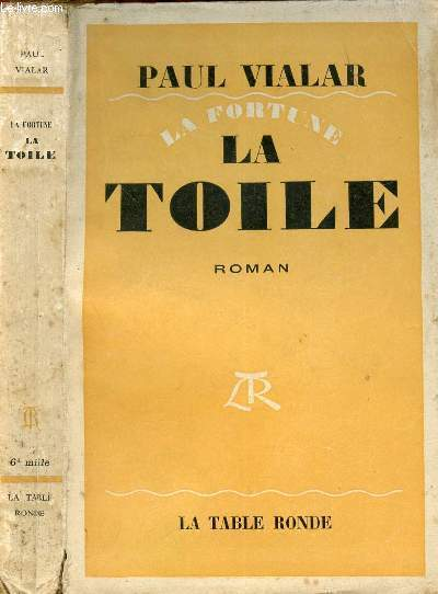 LA FORTUNE LA TOILE