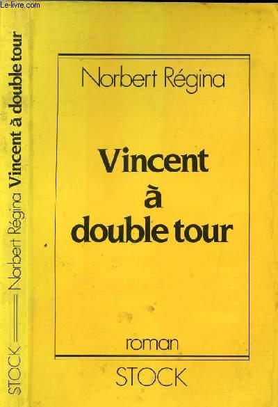 VINCENT A DOUBLE TOUR