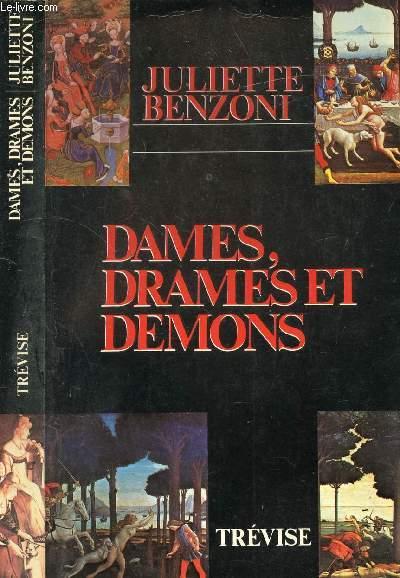 DAMES, DRAMES ET DEMONS