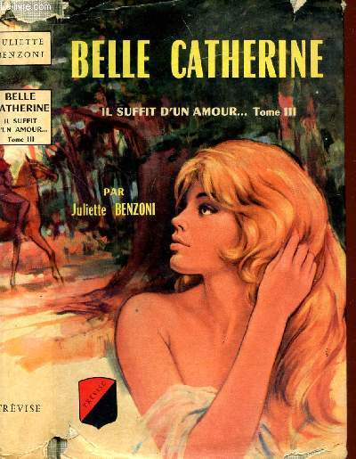 BELLE CATHERINE IL SUFFIT D'UN AMOUR... TOME III