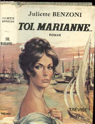 TOI, MARIANNE ...