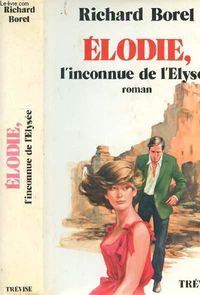 ELODIE, L'INCONNUE DE L'ELYSEE