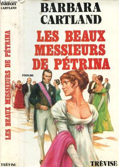 LES BEAUX MESSIEURS DE PETRINA