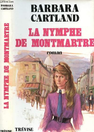 LA NYMPHE DE MONTMATRE