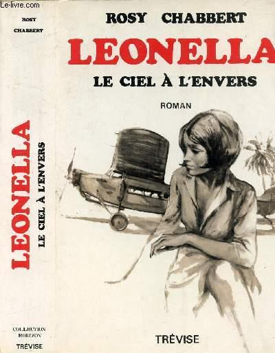 LEONELLA LE CIEL A L'ENVERS