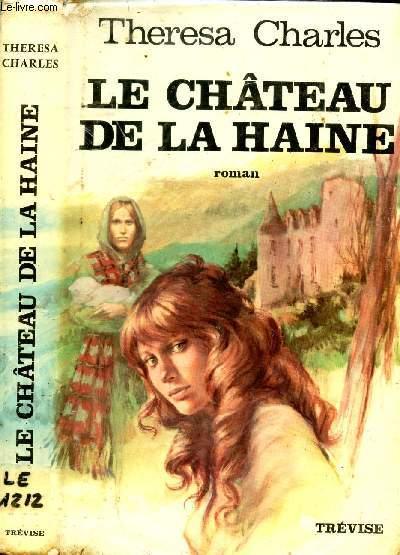 LE CHATEAU DE LA HAINE