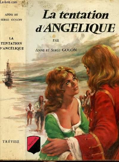 LA TENTATION D'ANGELIQUE