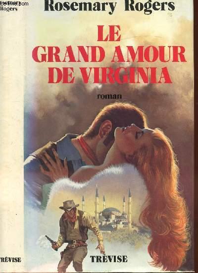 LE GRAND AMOUR DE VIRGINIA