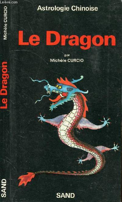 ASTROLOGIE CHINOISE LE DRAGON