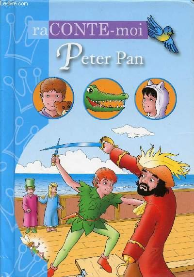 RACONTE MOI PETER PAN