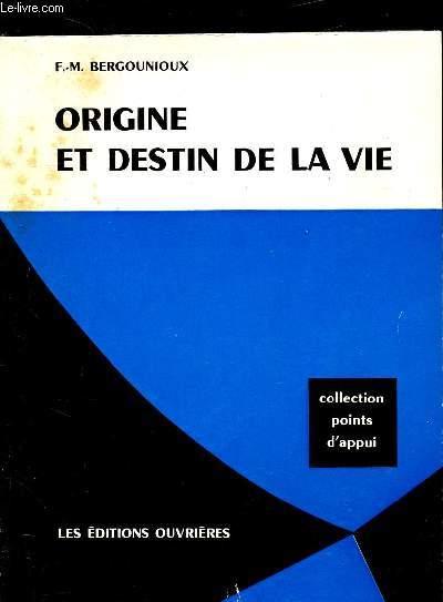 ORIGINE ET DESTIN DE LA VIE