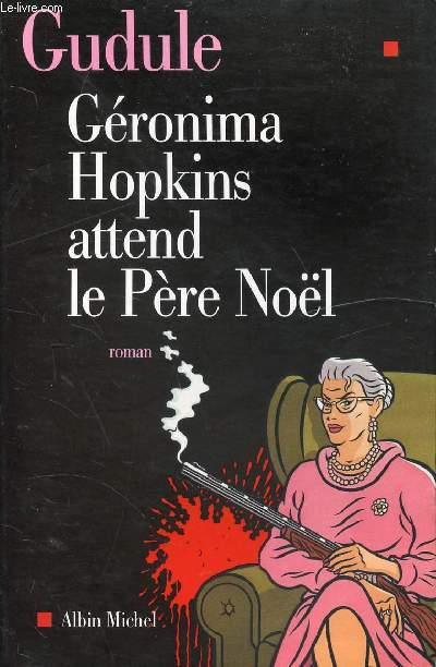 GERONIMA HOPKINS ATTEND LE PERE NOEL