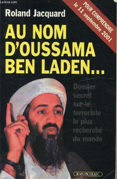 AU NOM D'OUSSAMA BEN LADEN... POUR COMPRENDRE LE 11 SEPTEMBRE 2001