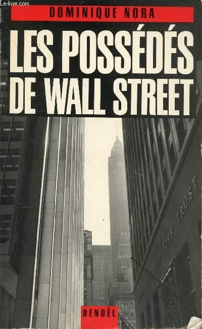LES POSSEDES DE WALL STREET