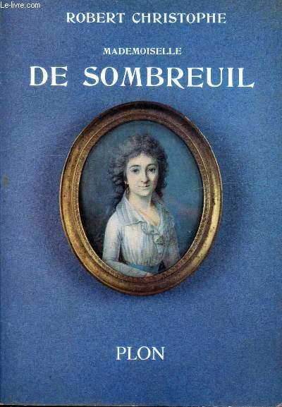 MADEMOISELLE DE SOMBREUIL