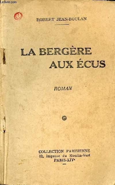 LA BERGERE AUX ECUS