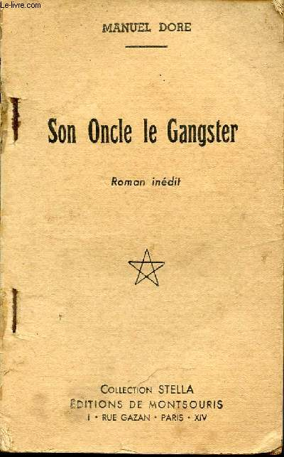 SON ONCLE LE GANGSTER