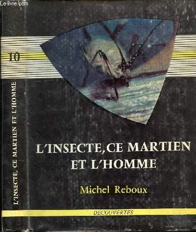 L'INSECTE, CE MARTIEN ET L'HOMME