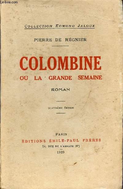 COLOMBINE OU LA GRANDE SEMAINE