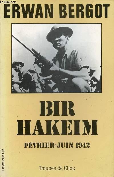 BIR HAKEIM FEVRIER-JUIN 1942