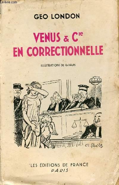 VENUS & CIE EN CORRECTIONNELLE