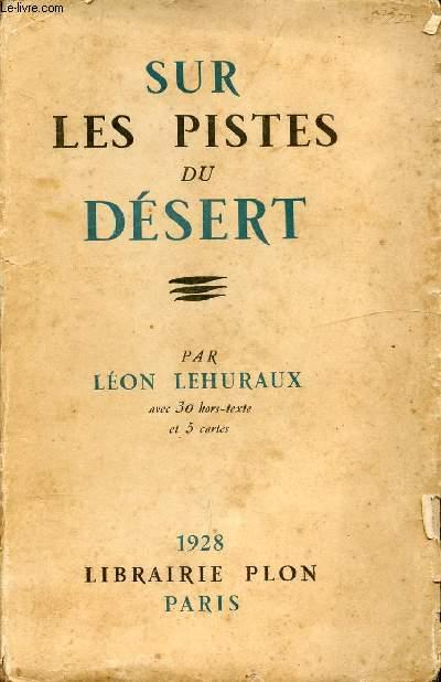 SUR LES PISTES DU DESERT