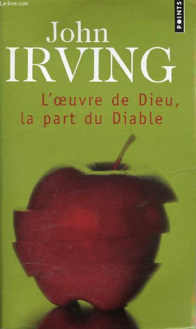 L'OEUVRE DE DIEU, LA PART DU DIABLE