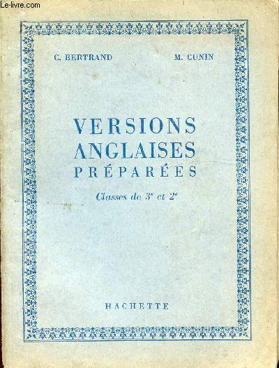 VERSIONS ANGLAISES PREPAREES - CLASSES DE 3e ET 2e