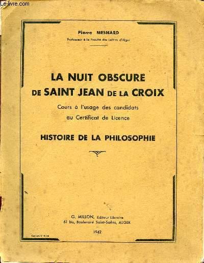 LA NUIT OSCURE DE SAINT JEAN DE LA CROIX - HISTOIRE DE LA PHILOSOPHIE
