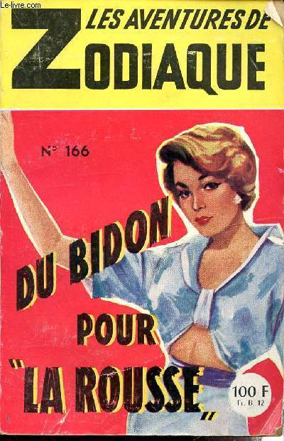 LES AVENTURES DE ZODIAQUE - N°166 - DU BIDON POUR